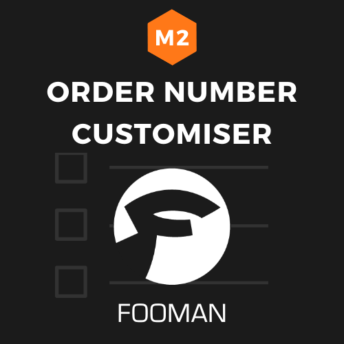 Fooman Order Number Customiser (Magento 2)