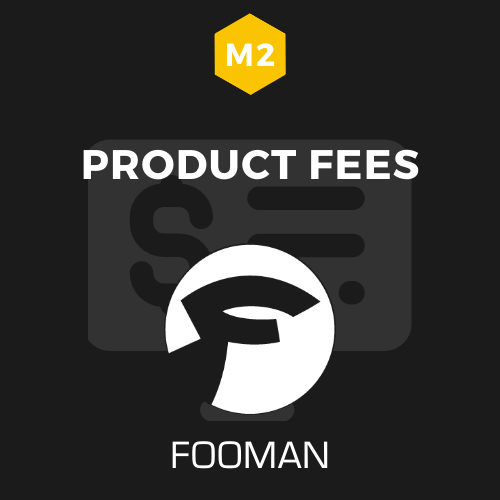 Fooman Product Fees (Magento 2)
