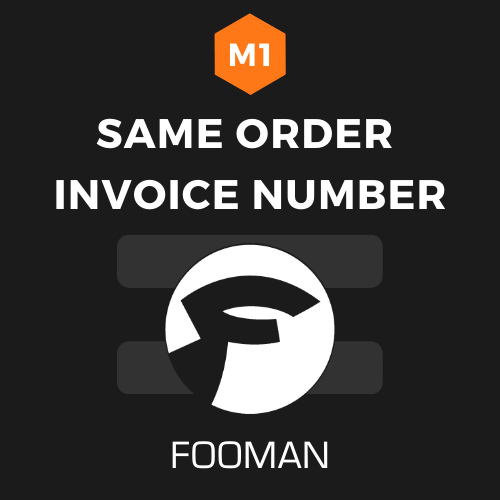 Fooman Same Invoice Order Number (Magento 1)