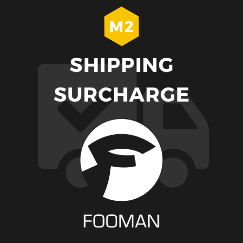 Fooman Shipping Surcharge (Magento 2)