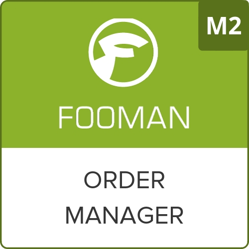 Fooman Order Manager (Magento 2)